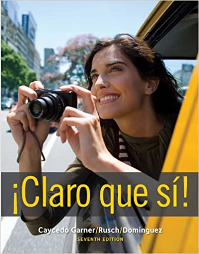 Claro que si! (World Languages) 7th Edition, Kindle Edition