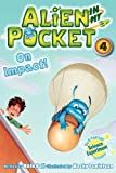 Alien in My Pocket: on Impact!, Nate Ball, 0062216295