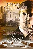 Front cover for the book Lessons in Trust by Charlie Cochrane