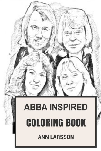 Abba Conditioners (ABBA Inspired Coloring Book: The Most Commercial European Band, Eurovision Winners and Swedish Prodigies Inspired Adult Coloring Book (ABBA Books))