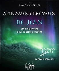 A travers les yeux de Jean T7 - Le plan des Anges - Livre + CD