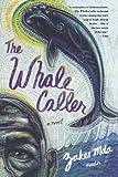 The Whale Caller, Zakes Mda, 0312425872