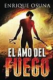 El Amo Del Fuego, Enrique Osuna, 149599998X