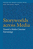 Storyworlds across Media: Toward a Media-Conscious Narratology (Frontiers of Narrative)