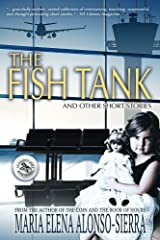The Fish Tank: And Other Short Stories Paperback