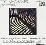Tod Machover: Spectres