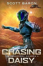 Chasing Daisy: The Clockwork Chimera Book 4