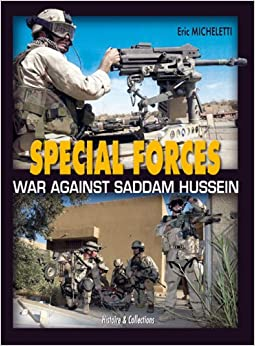 Special Forces War Against Terrorism In Iraq: The War Against Saddam in Iraq