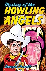 Mystery of the Howling Angels (Hollywood Cowboy Detectives)