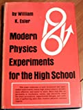 img - for Modern physics experiments for the high school book / textbook / text book