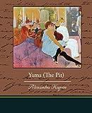 Yama, the Pit, Alexandra Kuprin, 1438521588
