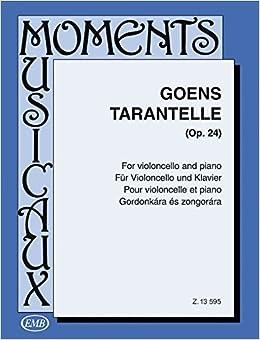 Amazoncom Goens Tarantella Tarentelle Op24 Cello