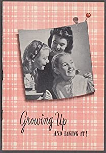 Growing Up & Liking It! Modess Sanitary Napkins booklet for pre-teens 1944