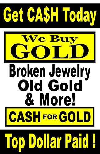 "Paper Window/Wall Poster Advertising Sign 24""X36"" CASH for GOLD -We Buy gold"