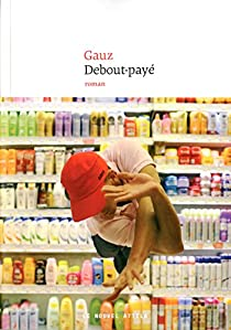 Debout-payé par Gauz