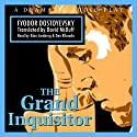 The Grand Inquisitor Audiobook by Fyodor Dostoyevsky Narrated by Alan Lamberg, Dan Ribaudo