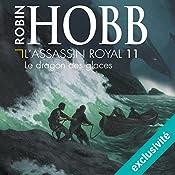 Le dragon des glaces (L'Assassin royal 11) | Robin Hobb