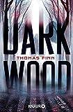 Dark Wood: Horrorthriller