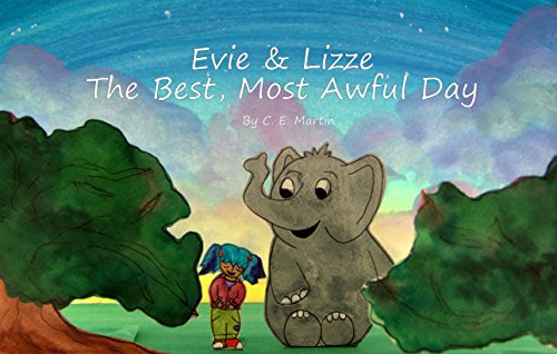 Evie & Lizzie: The Best, Most Awful Day