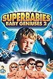 Superbabies: Baby Geniuses 2 Image