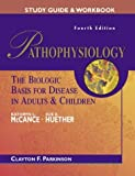 img - for Study Guide to accompany McCance: Pathophysiology: The Biologic Basis for Disease in Adults and Children by Kathryn L. McCance RN PhD (2001-11-26) book / textbook / text book