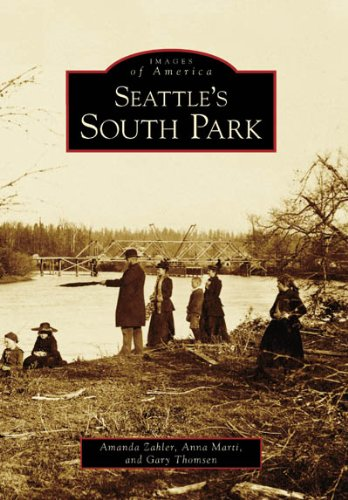 (Seattle's South Park (Images of America: Washington))