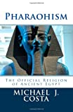Pharaohism, Michael Costa, 1495284131