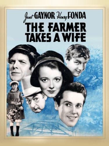 (The Farmer Takes a Wife)