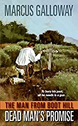 Man From Boot Hill: Dead Man's Promise, The