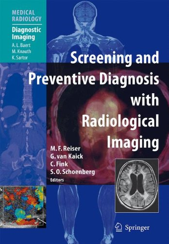 Screening and Preventive Diagnosis with Radiological Imaging (Medical Radiology) pdf epub