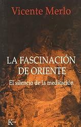 La fascinación de Oriente: El silencio de la meditación