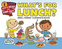 What's For Lunch? (Let's-Read-and-Find-Out