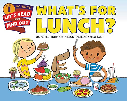 What's for Lunch? (Let's-Read-and-Find-Out Science Level 1)