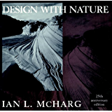 Design with Nature (Wiley Series in Sustainable Design Book 6)