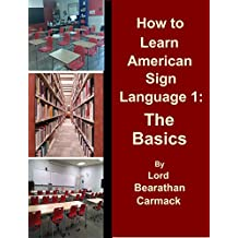 How to Learn American Sign Language 1:: The Basics