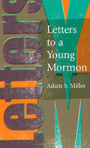 Letters to a Young Mormon