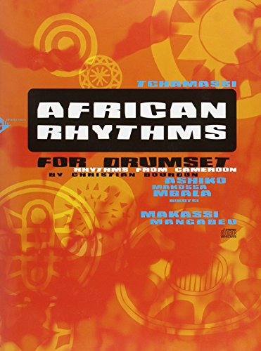 African Rhythms for Drumset: Rhythms from Cameroon (Book & CD)