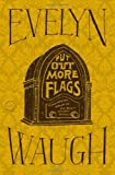 Put Out More Flags, Evelyn Waugh, 0316216429