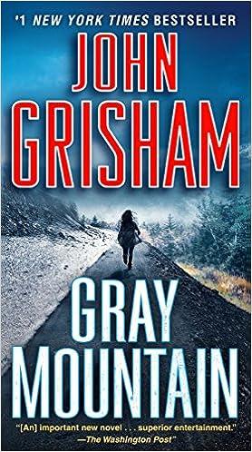 John Grisham Gray Mountain