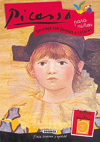 Picasso Para Ninos Un Viaje Con Formas Y Col (Arte Para Ninos)