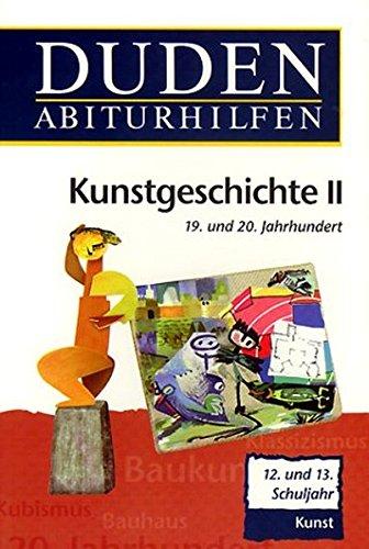 Duden Abiturhilfen, Kunstgeschichte II, 12./13. Schuljahr.