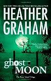 Ghost Moon, Heather Graham, 0778327965