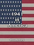 1941 in America Documentary