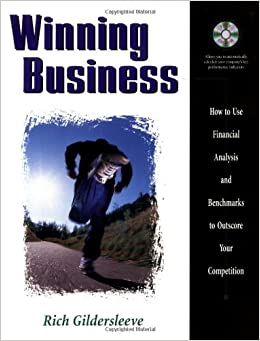 Book Winning Business: How to Use Financial Analysis and Benchmarks to Outscore Your Competition