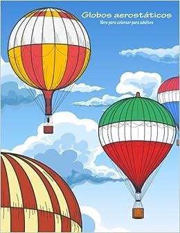Amazoncom Globos Aerostáticos Libro Para Colorear Para Adultos 1
