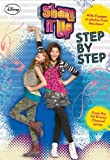 Shake It Up!: Step by Step (Shake It Up! Junior Novel Book 3)
