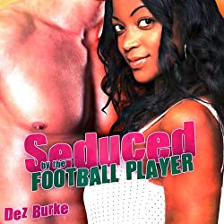 Seduced by the Football Player