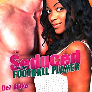 Seduced by the Football Player Audiobook