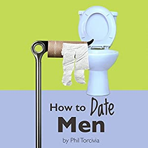 How to Date Men Audiobook