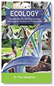 Ecology: Cohesive, Concise, yet Comprehensive Introduction for Students and Professionals